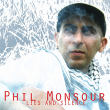 phil monsour lies and silence